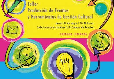 Taller de producción de eventos y gestión cultural se facilitará gratis en Renaico.