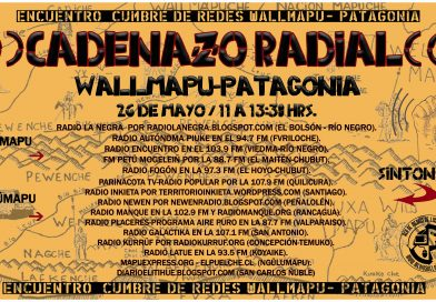 Cadenazo Radial Wallmapu Patagonia – Encuentro Cumbre de Redes Panguipulli.