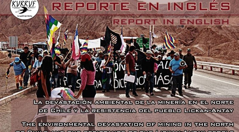 Report in english: the environmental devastation of mining in the north of Chile and the resistance of the Lickan-Antay people