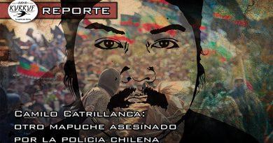 [Video] Reporte: Camilo Catrillanca, otro mapuche asesinado por la policía chilena