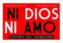 Ciclo de cine anarquista online presenta «Ni dios ni amo, historia del anarquismo»