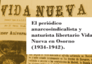 El periódico anarcosindicalista y naturista libertario Vida Nueva en Osorno (1934-1942)
