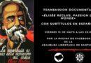 Ciclo de cine anarquista online presenta «Élisée Reclus, Passion du Monde»