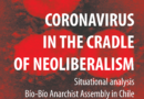 Coronavirus in the cradle of neoliberalism – Situational analysis by the Bío-Bío Anarchist Assembly in Chile