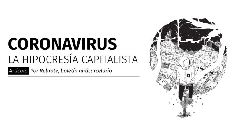 Coronavirus: La hipocresía capitalista