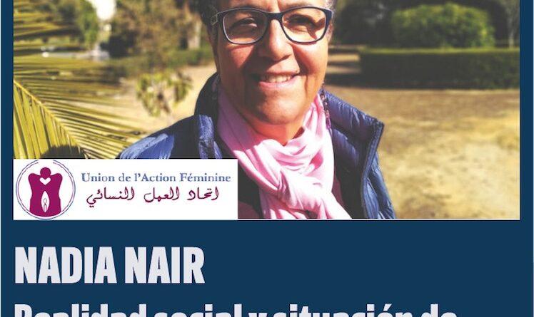Entrevista a Nadia Nair en Marruecos: realidad social y situación de las mujeres